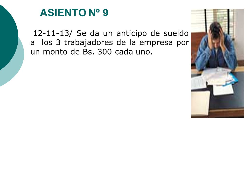 Caracter sticas del sistema ppt video online descargar for Asiento de escritorio