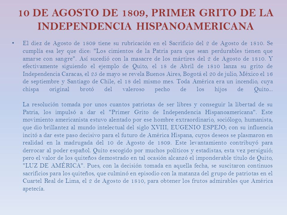 10 DE AGOSTO DE 1809, PRIMER GRITO DE LA INDEPENDENCIA HISPANOAMERICANA