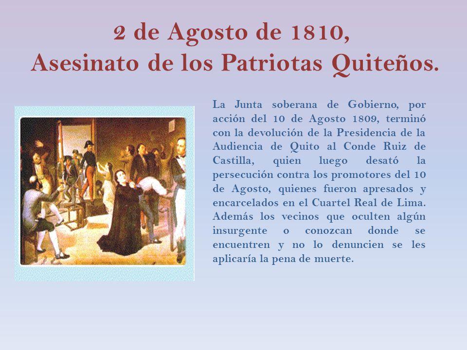 2 de Agosto de 1810, Asesinato de los Patriotas Quiteños.