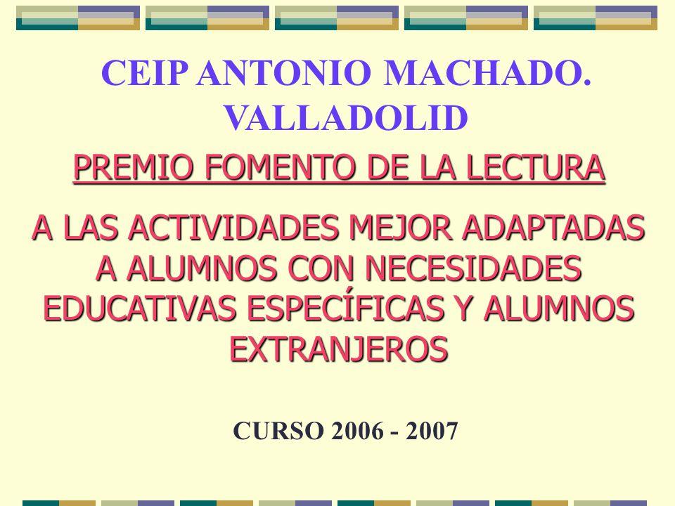 CEIP ANTONIO MACHADO. VALLADOLID