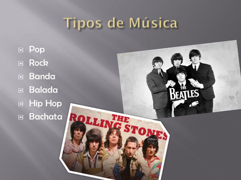 Tipos de Música Pop Rock Banda Balada Hip Hop Bachata