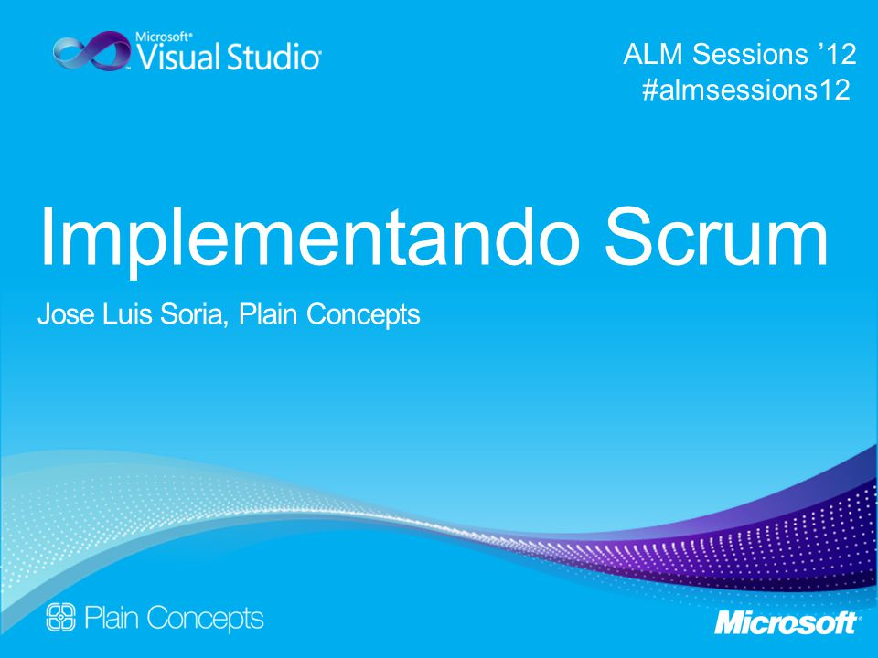Implementando Scrum ALM Sessions '12 #almsessions12