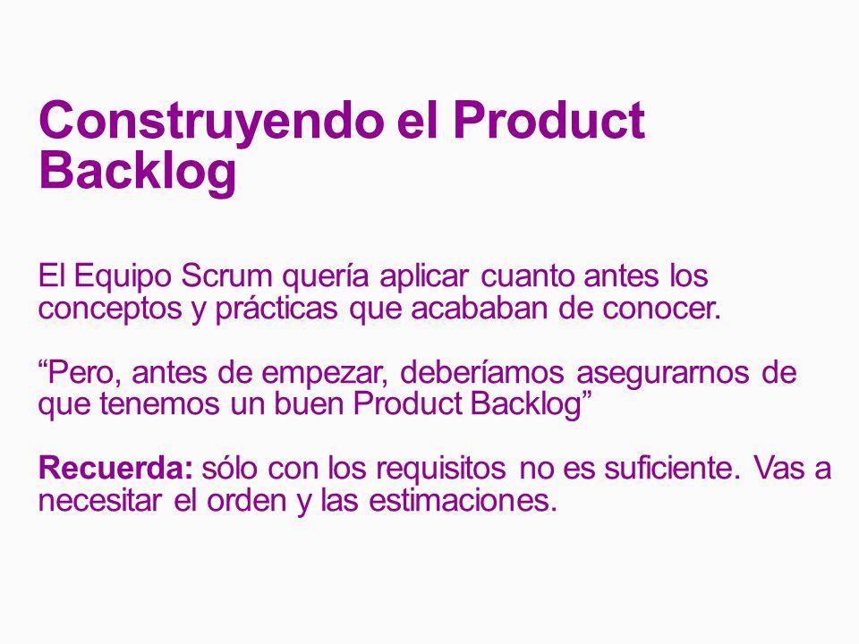 Construyendo el Product Backlog