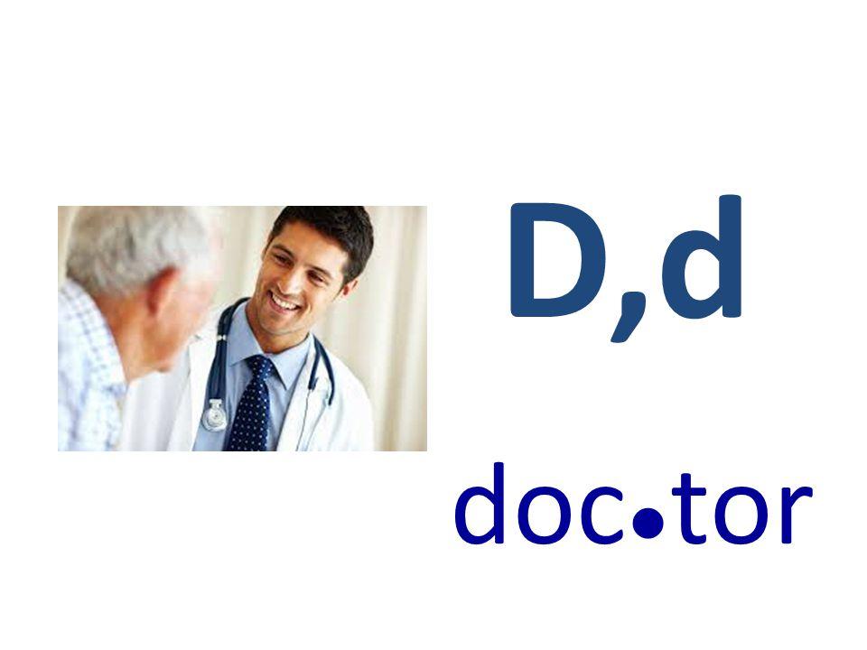 D,d doc●tor