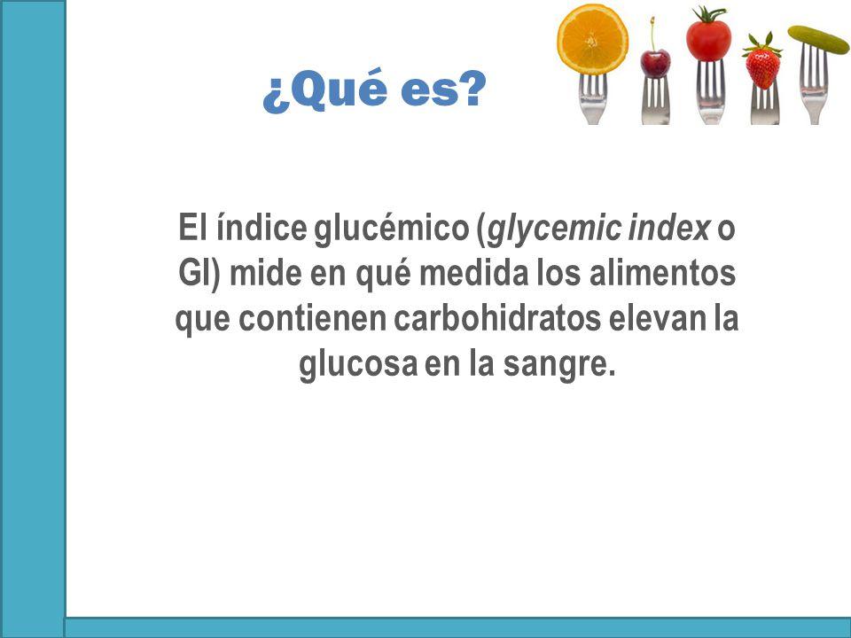 Ndice gluc mico de los alimentos y diabetes ppt video online descargar - Alimentos bajos en glucosa ...