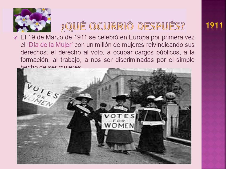 ¿QUé OCURRIÓ DESPUÉS 1911.