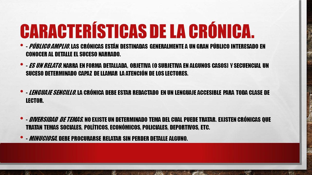 Características de la crónica.
