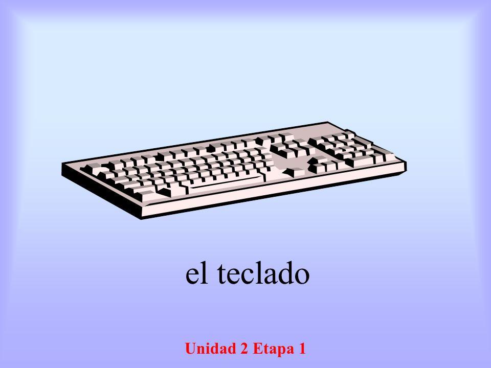 el teclado Unidad 2 Etapa 1