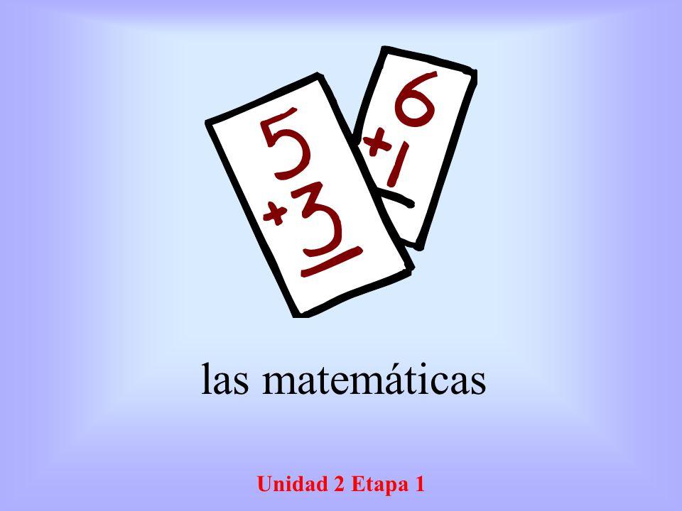 las matemáticas Unidad 2 Etapa 1