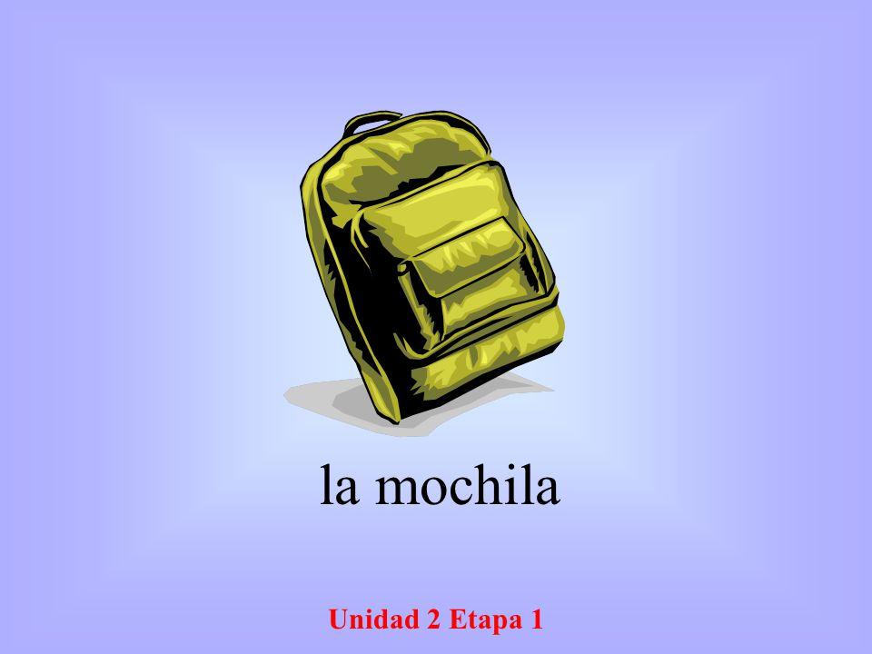 la mochila Unidad 2 Etapa 1