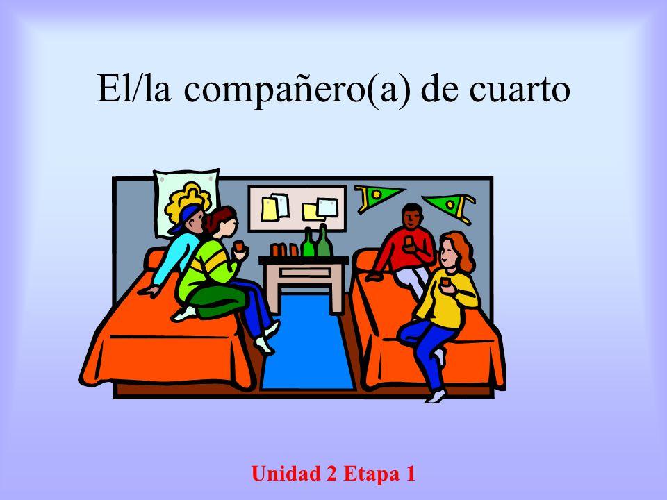 El/la compañero(a) de cuarto