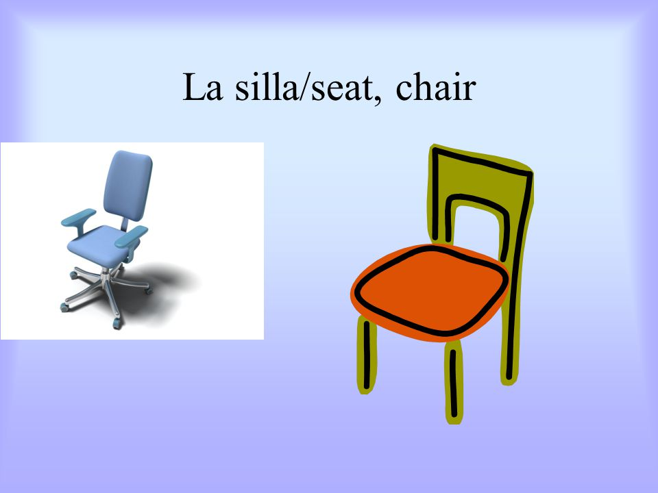 La silla/seat, chair