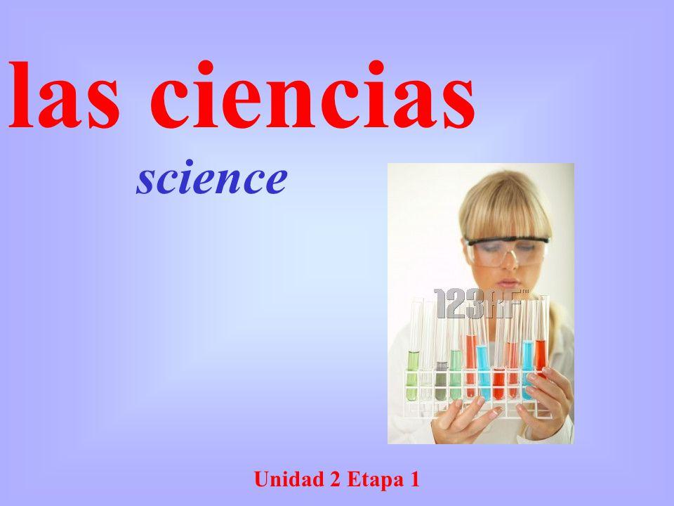 las ciencias science Unidad 2 Etapa 1