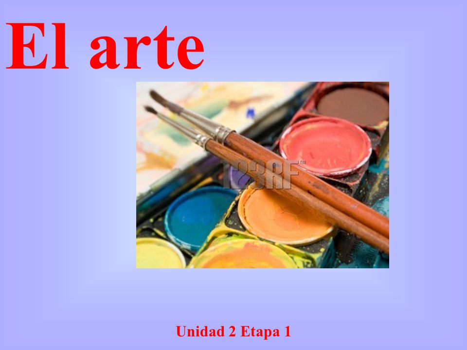 El arte Unidad 2 Etapa 1