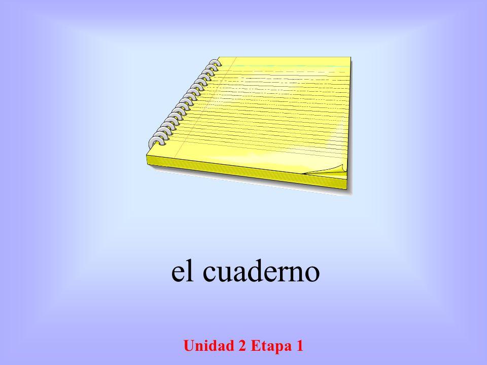 el cuaderno Unidad 2 Etapa 1