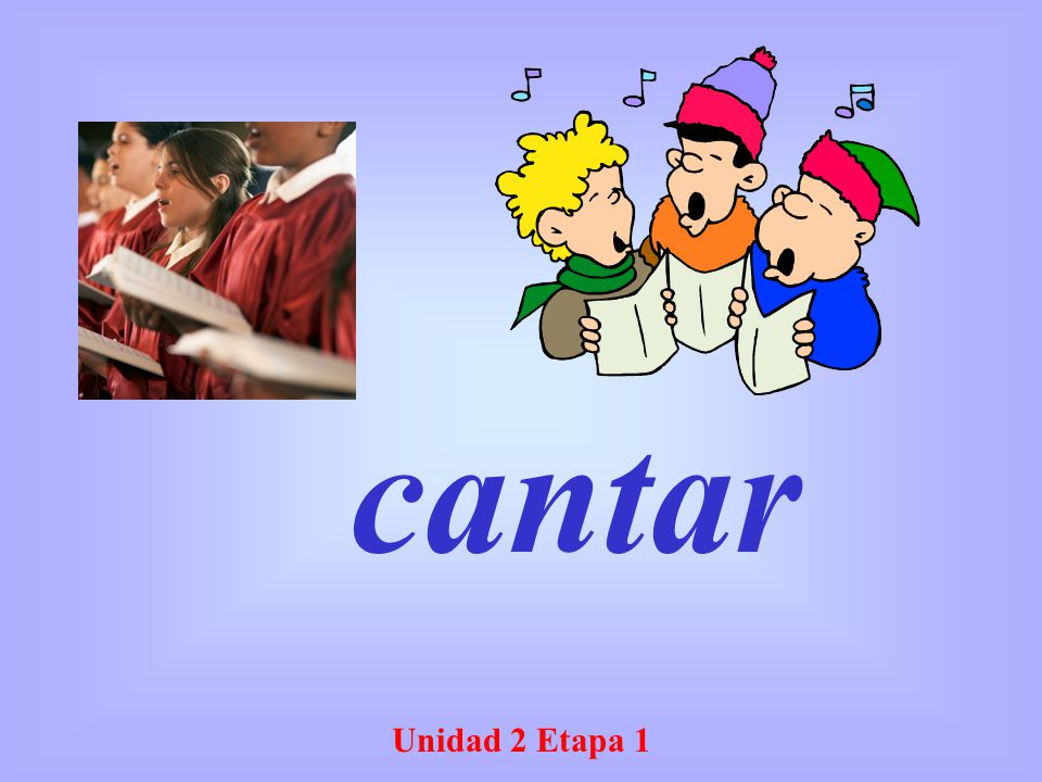 cantar Unidad 2 Etapa 1