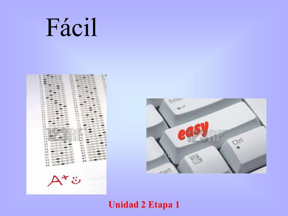 Fácil Unidad 2 Etapa 1