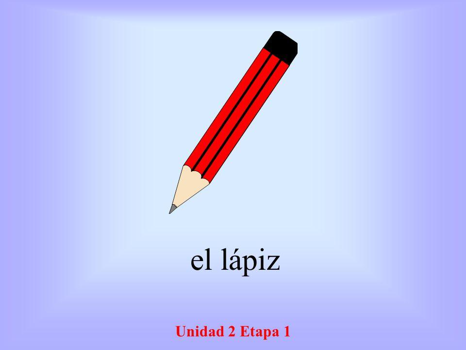el lápiz Unidad 2 Etapa 1