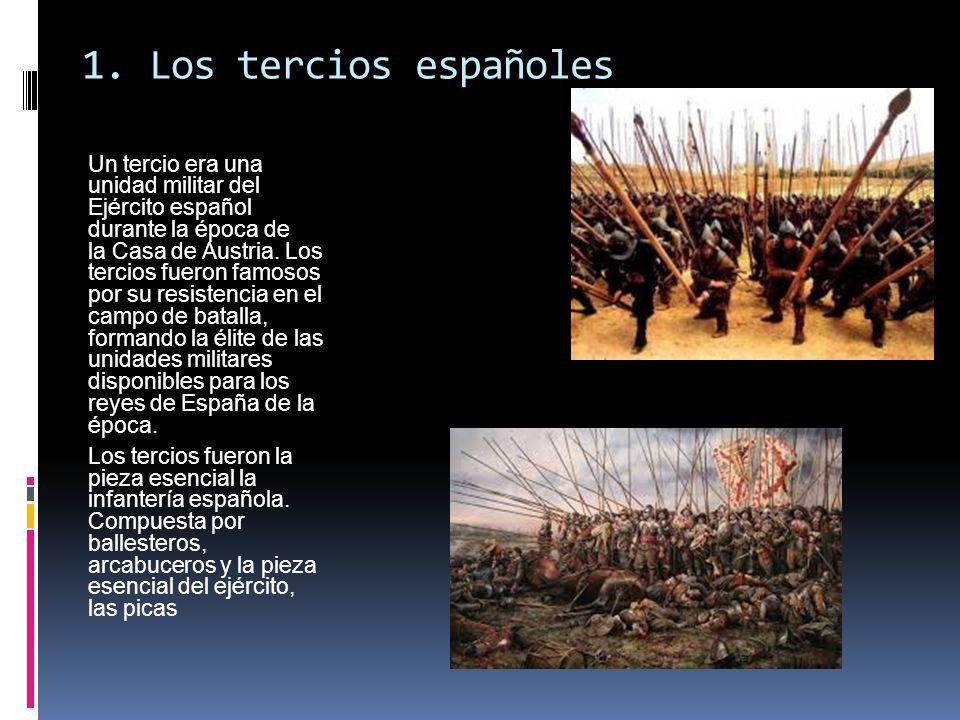 1. Los tercios españoles