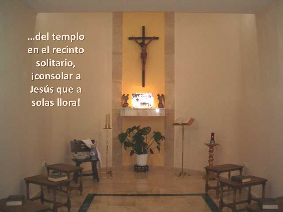 …del templo en el recinto solitario,