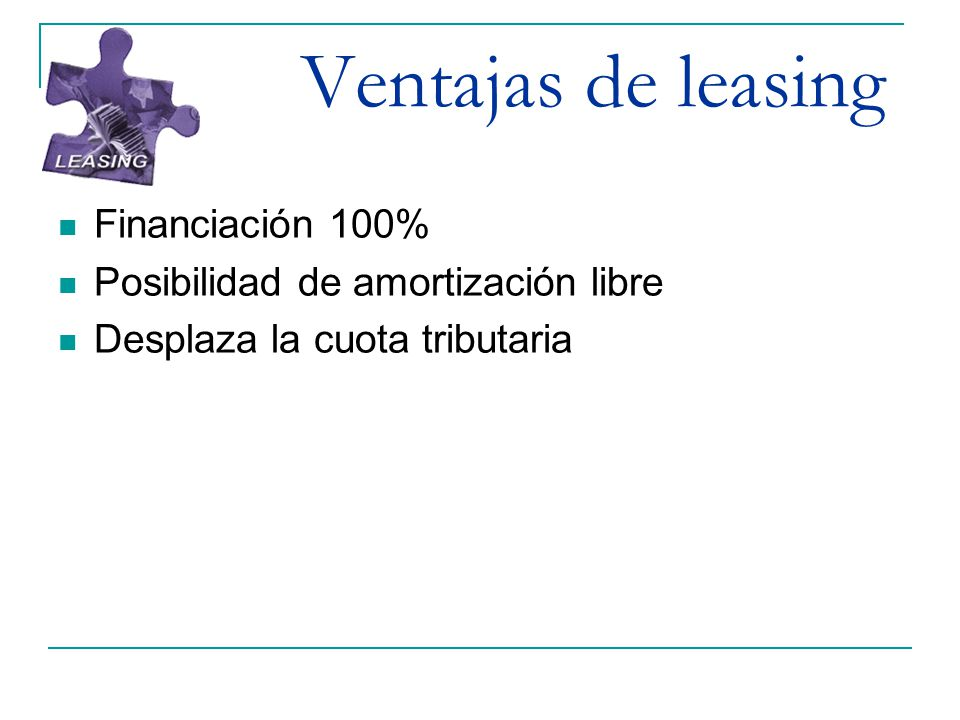 Ventajas de leasing Financiación 100%