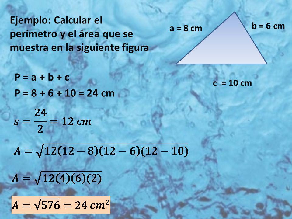 Ejemplo: Calcular el perímetro y el área que se muestra en la siguiente figura