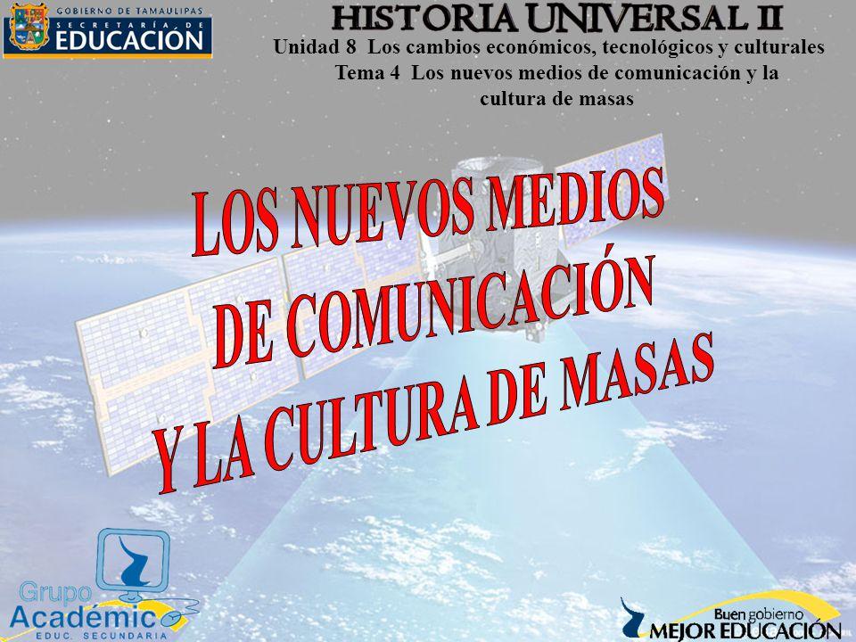 Tema 4 Los nuevos medios de comunicación y la cultura de masas