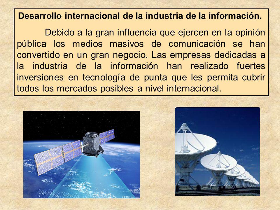 Desarrollo internacional de la industria de la información.