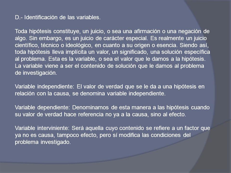 D.- Identificación de las variables.