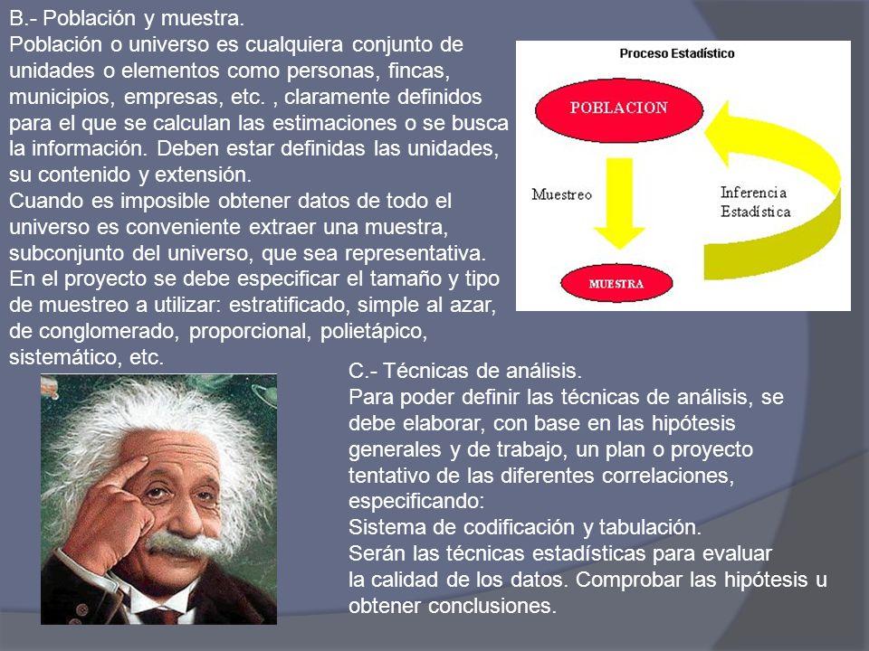 B.- Población y muestra.