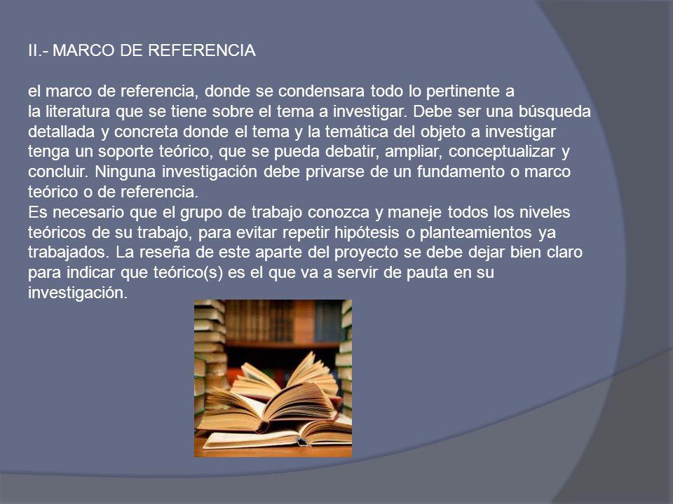 II.- MARCO DE REFERENCIA