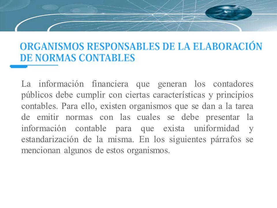 La información financiera que generan los contadores públicos debe cumplir con ciertas características y principios contables.