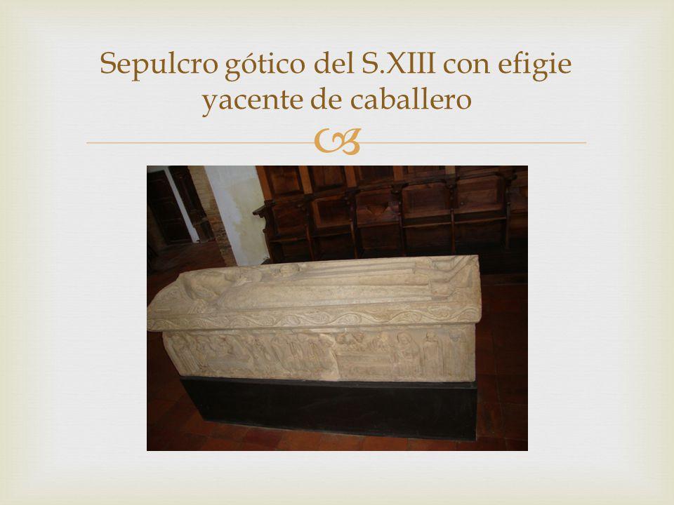 Sepulcro gótico del S.XIII con efigie yacente de caballero