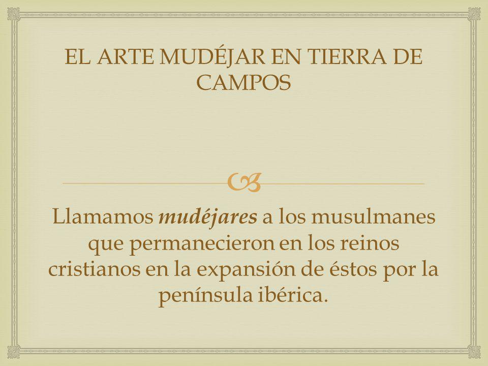 EL ARTE MUDÉJAR EN TIERRA DE CAMPOS