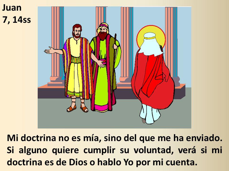 Juan 7, 14ss.