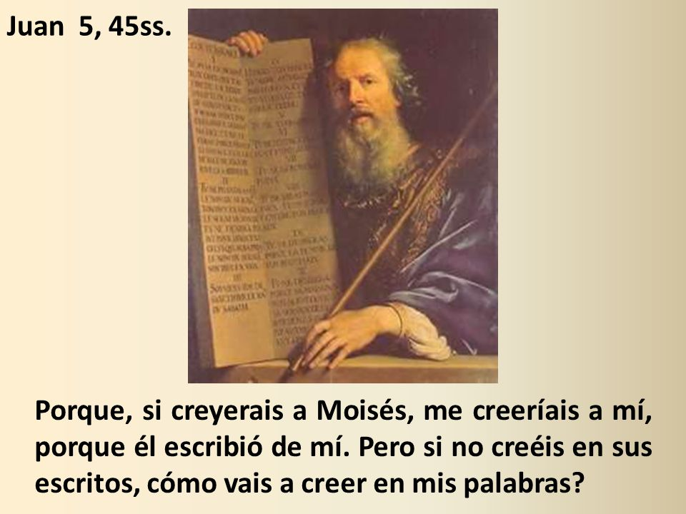 Juan 5, 45ss.