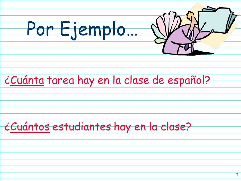 Por Ejemplo… ¿Cuánta tarea hay en la clase de español