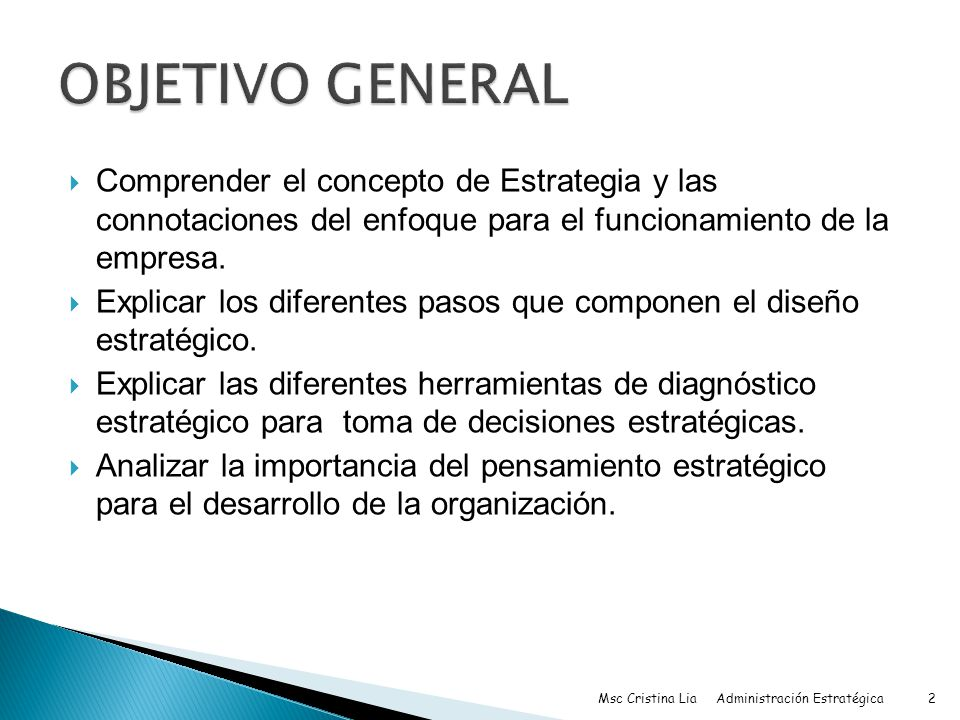 concepto de estrategia Para que el concepto de estrategia sea una herramienta útil para alcanzar los objetivos de la empresa es necesario que se implementen decisiones concretas para todos los niveles en que opera: los llamados niveles de la estrategia.