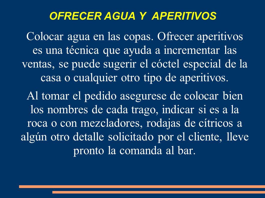 OFRECER AGUA Y APERITIVOS