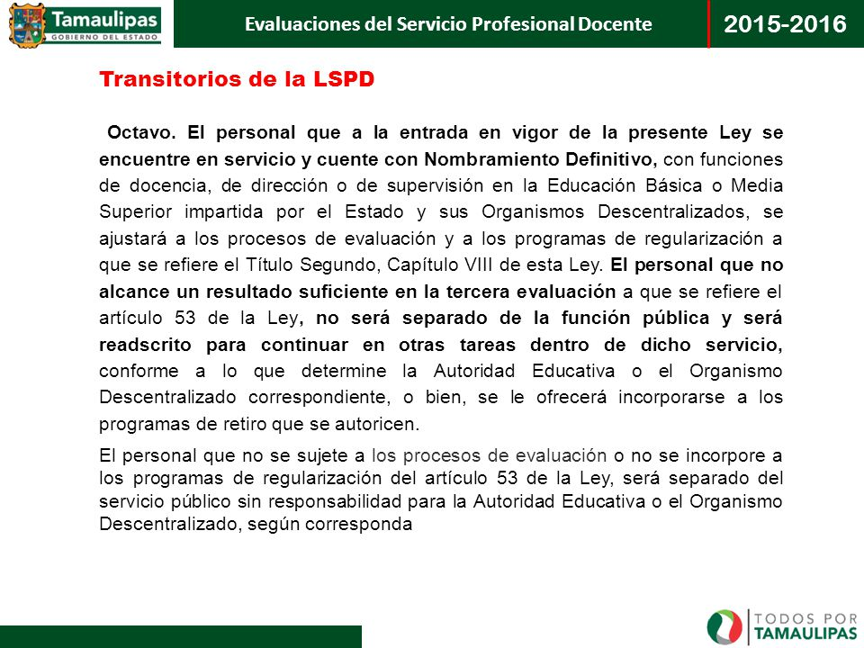 Transitorios de la LSPD