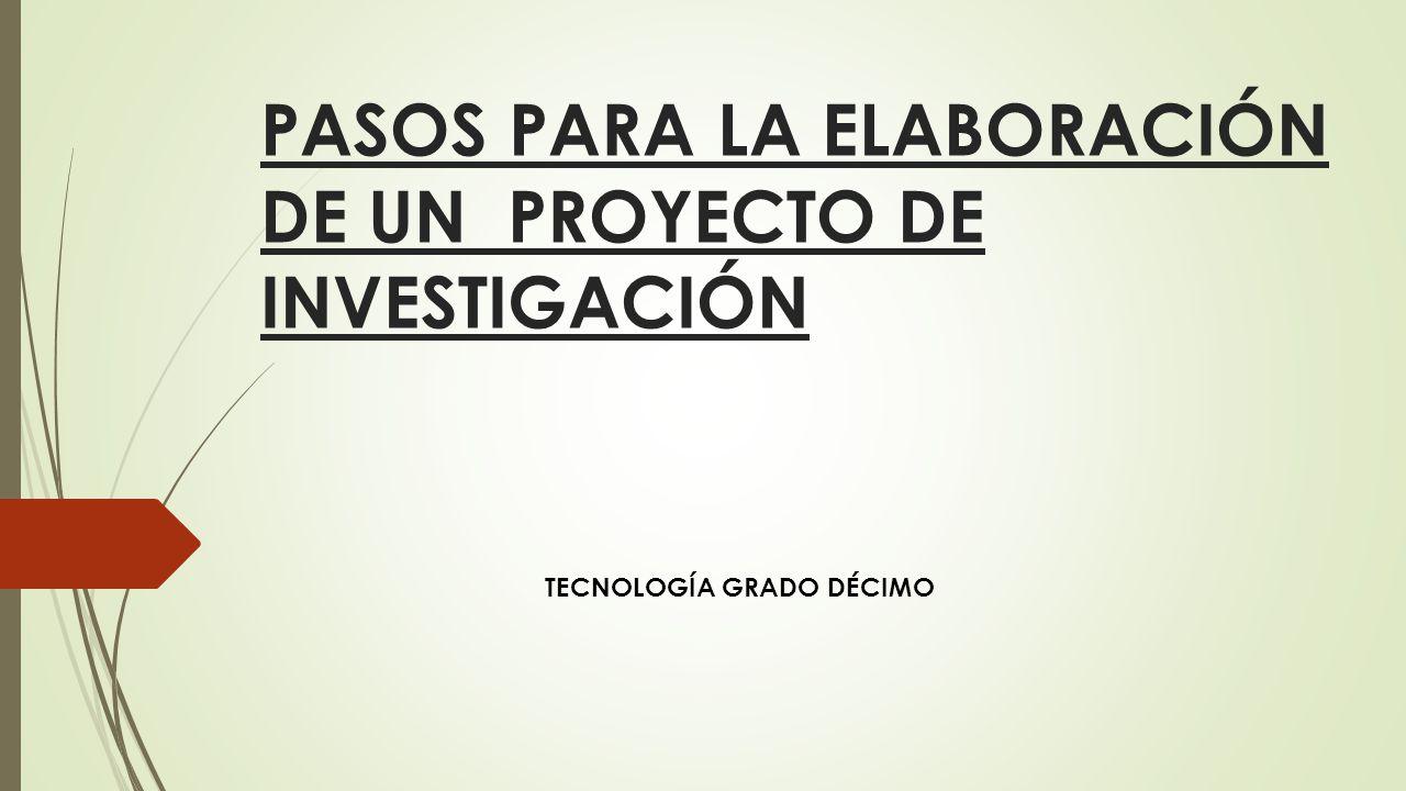 Pasos para la elaboraci n de un proyecto de investigaci n for Pasos para elaborar un vivero