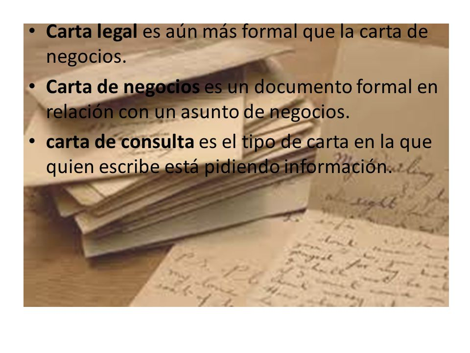 Carta legal es aún más formal que la carta de negocios.