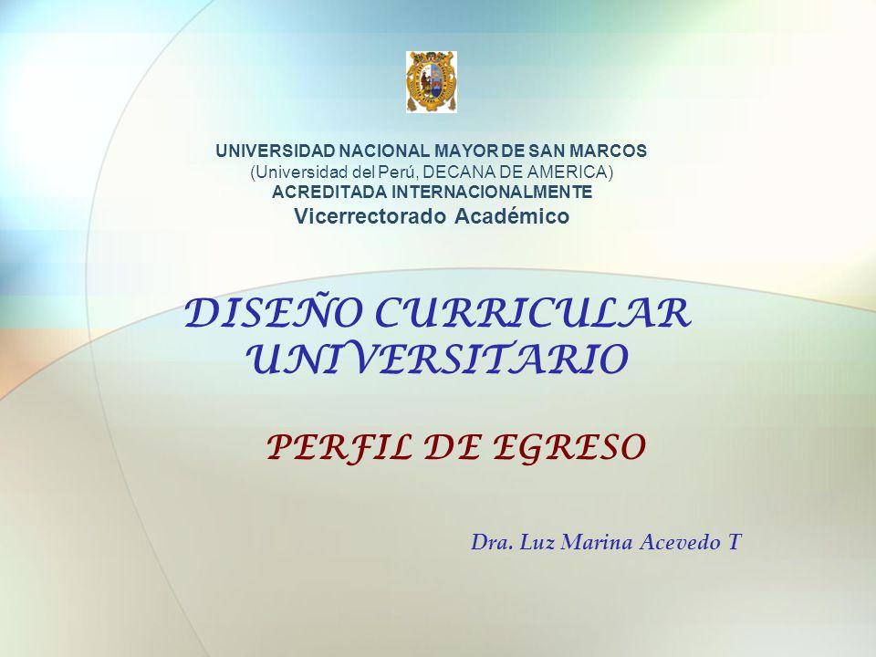 DISEÑO CURRICULAR UNIVERSITARIO Dra. Luz Marina Acevedo T