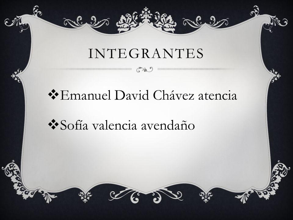 integrantes Emanuel David Chávez atencia Sofía valencia avendaño