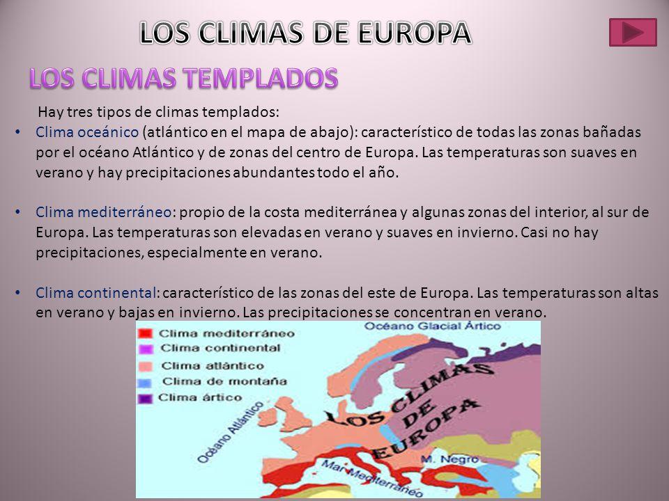 LOS CLIMAS DE EUROPA LOS CLIMAS TEMPLADOS