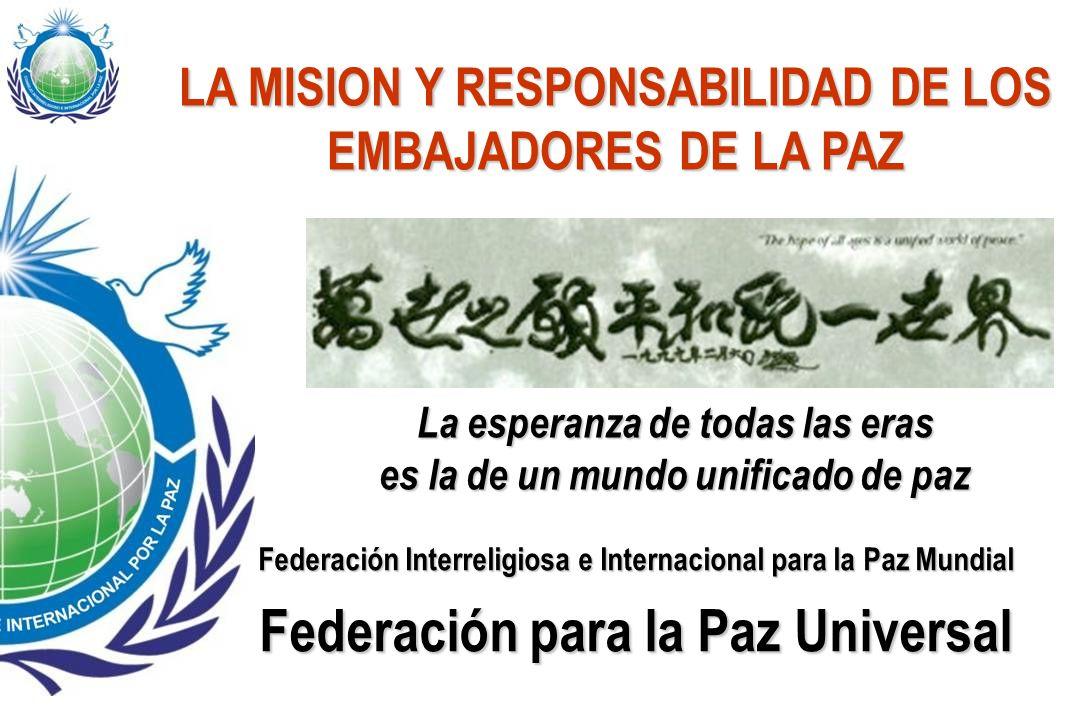 LA MISION Y RESPONSABILIDAD DE LOS EMBAJADORES DE LA PAZ
