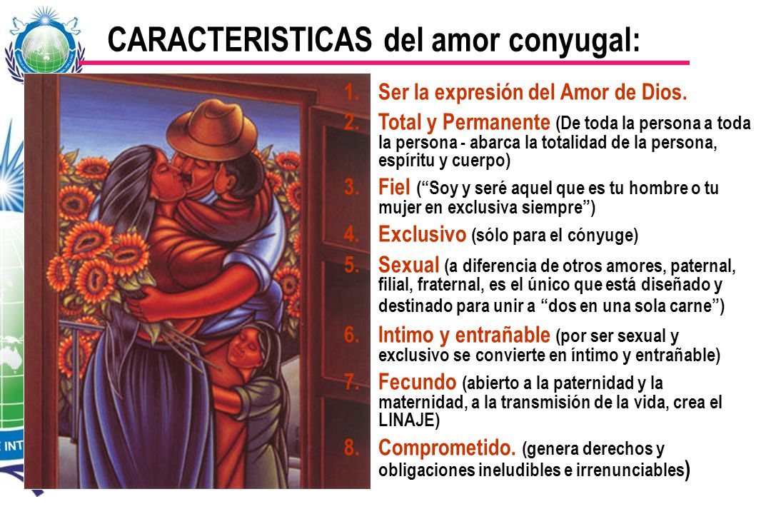 CARACTERISTICAS del amor conyugal: