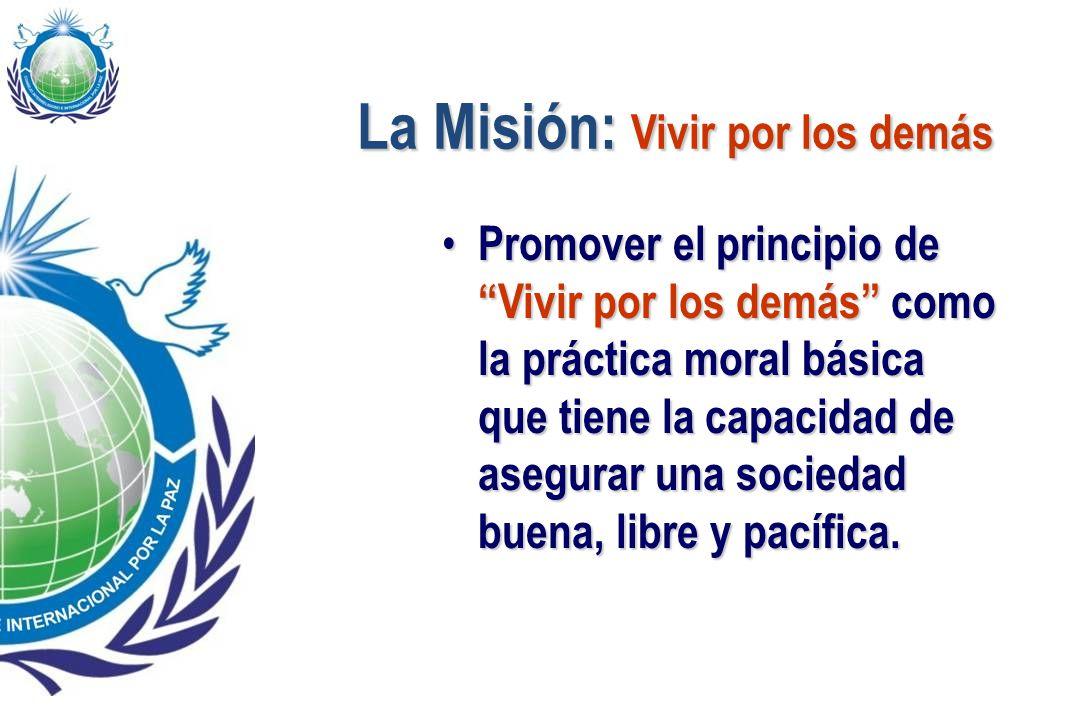 La Misión: Vivir por los demás