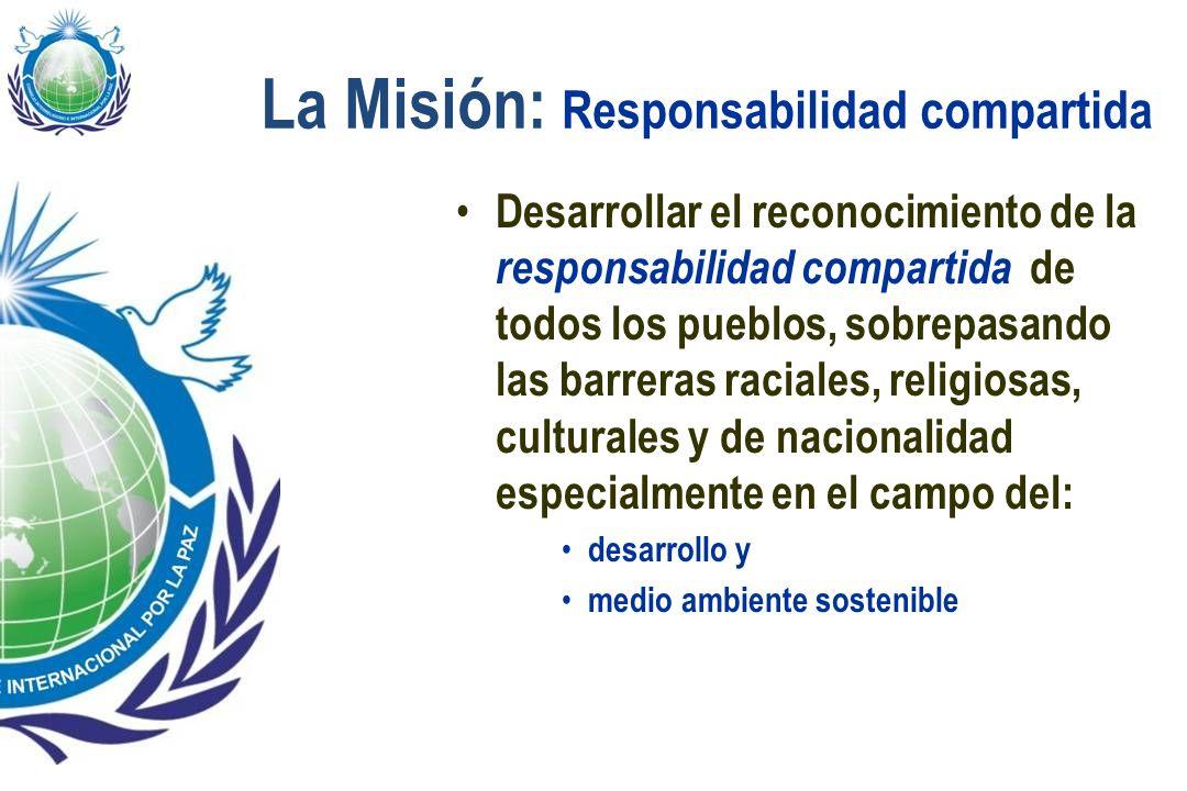 La Misión: Responsabilidad compartida