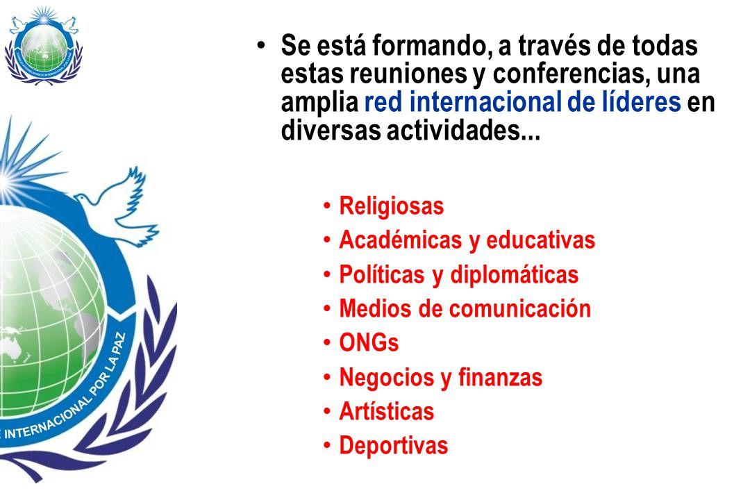 Se está formando, a través de todas estas reuniones y conferencias, una amplia red internacional de líderes en diversas actividades...